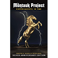 The Montauk Project SILVER ANNIVERSARY EDITION (Montauk Project Book Series 1)