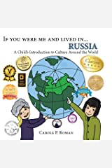 If you were me and lived in... Russia: A Child's Introduction to Cultures Around the World (Volume 9) Paperback