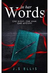 In Her Words: A psychological thriller Paperback