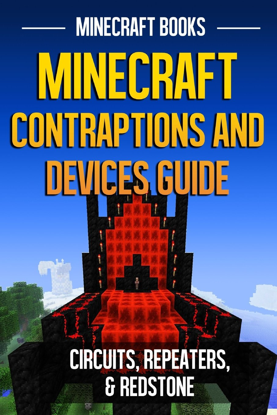 Minecraft Contraptions And Devices Guide Circuits Repeaters Redstone Books 9781496114266