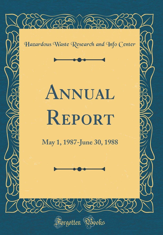 Download Annual Report: May 1, 1987-June 30, 1988 (Classic Reprint) ebook