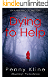 Dying to Help (Anna McColl Mystery Book 1)