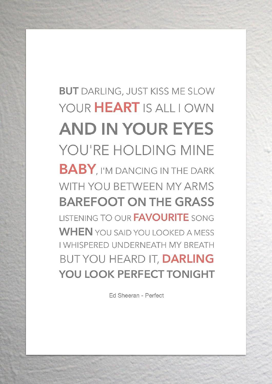 Ed Sheeran - Perfect - Funky Lyric Art Print - A4 Size