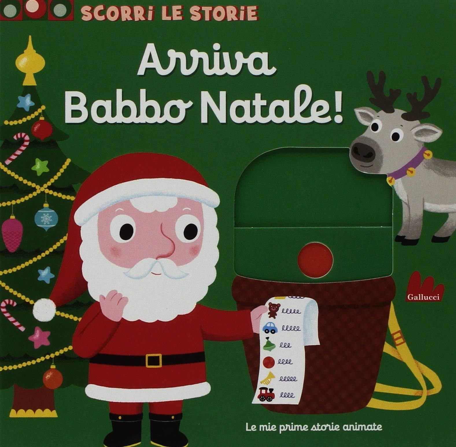 Le Storie Di Babbo Natale.Amazon It Arriva Babbo Natale Scorri Le Storie Ediz A Colori Choux Nathalie Libri