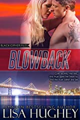 Blowback: An Action Adventure Romance (Black Cipher Files series Book 1) Kindle Edition