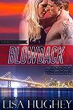 Blowback (Black Cipher Files series Book 1)