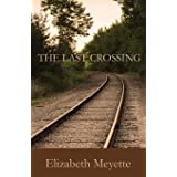 The Last Crossing (Finger Lakes Mysteries Book 3)