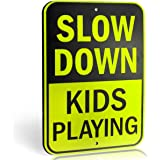 """Slow Down Kids Playing Signs 