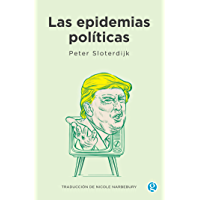 Las epidemias políticas (Spanish Edition)