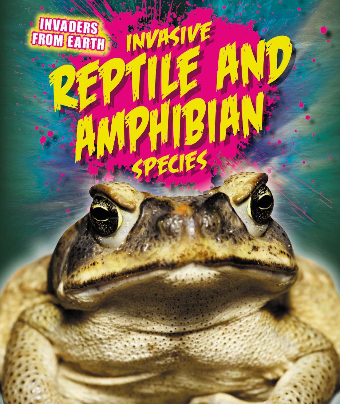 Download Invasive Reptile and Amphibian Species (Invaders from Earth) ebook