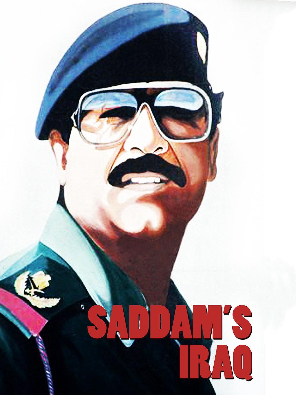 Saddam's Iraq on Amazon Prime Video UK