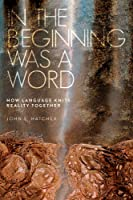 In The Beginning Was A Word: How Language Knits
