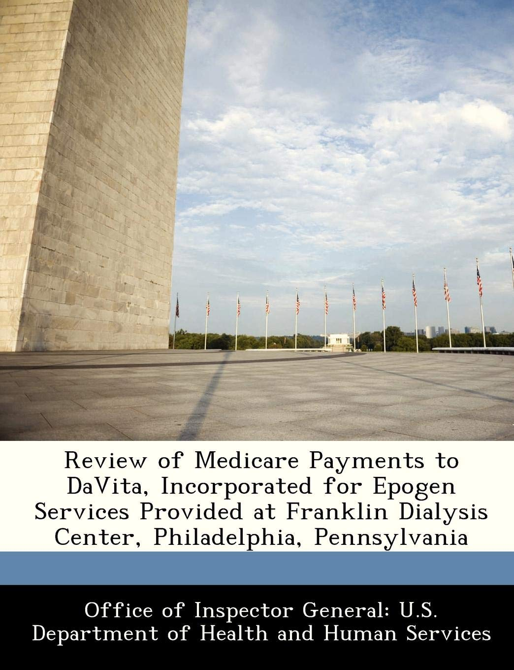 Review of Medicare Payments to DaVita, Incorporated for
