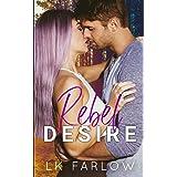 Rebel Desire: A (Surprise) Single Dad Romantic Comedy