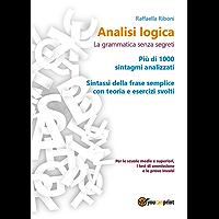 Analisi logica: la grammatica senza segreti