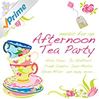 Music for an Afternoon Tea Party