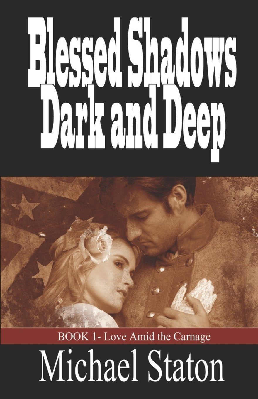 Download Blessed Shadows Dark and Deep (Love Amid the Carnage) (Volume 1) ebook
