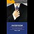 Interview for a Teaching Job: The definitive guide to interviews for a job as a teacher or headteacher