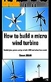 How to build a micro wind turbine
