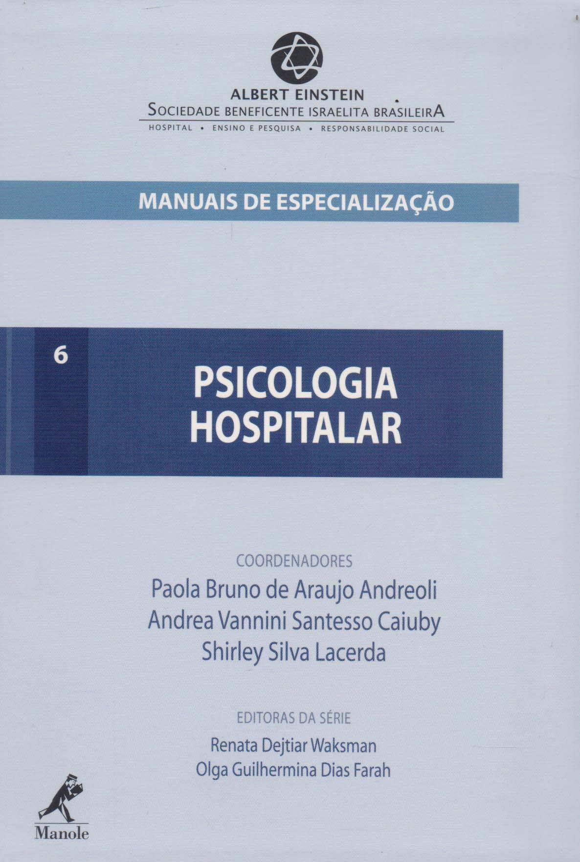 Download Psicologia Hospitalar - Vol.6 - Serie Manuais de Especializacao Einstein pdf epub