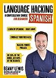 Language Hacking Spanish (Language Hacking with Benny Lewis)