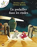 Poulailler Dans Les Etoiles (Les p'tites poules) (French Edition)