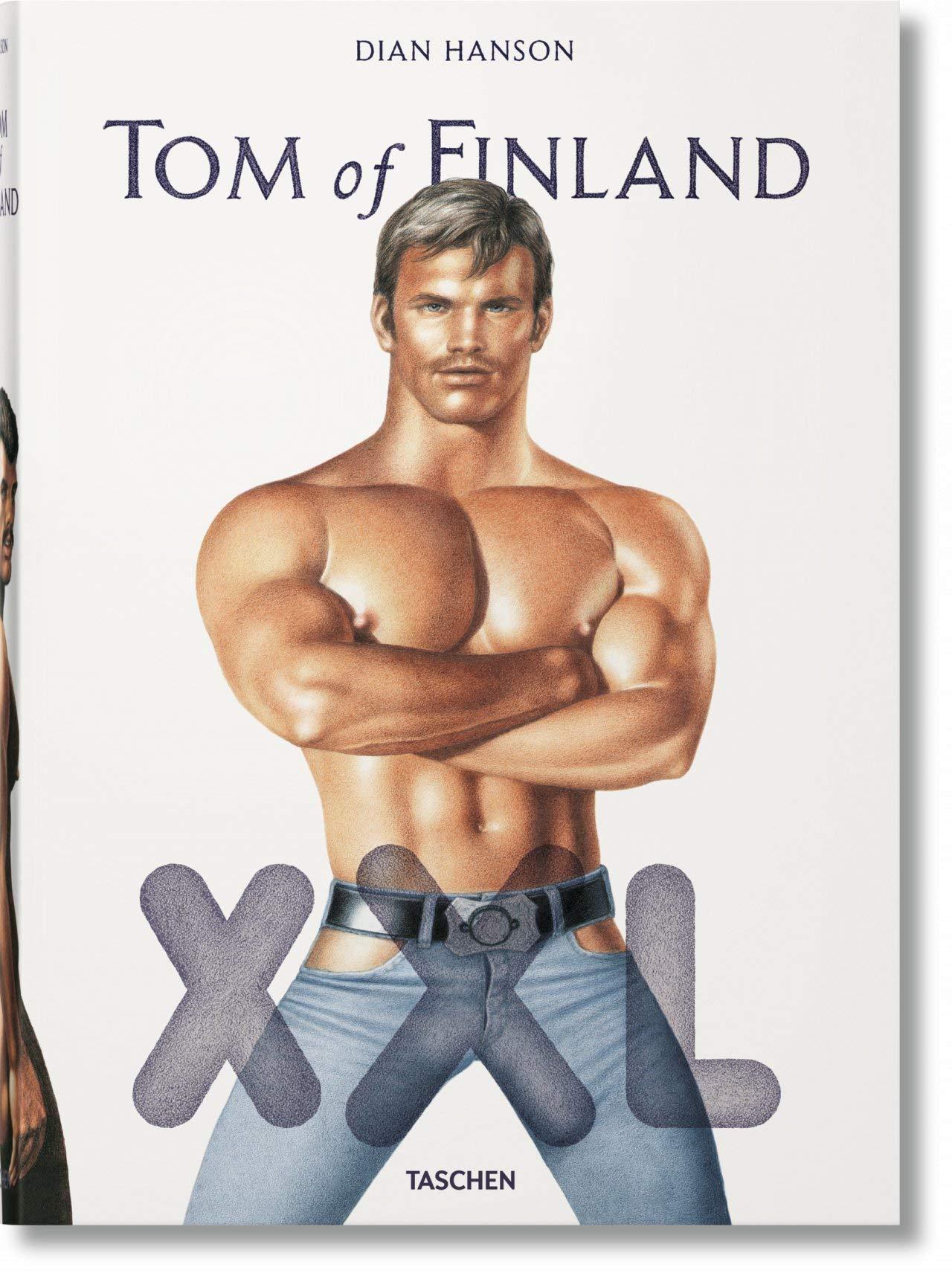 Tom of Finland XXL (Multilingual Edition) by Hanson Dian