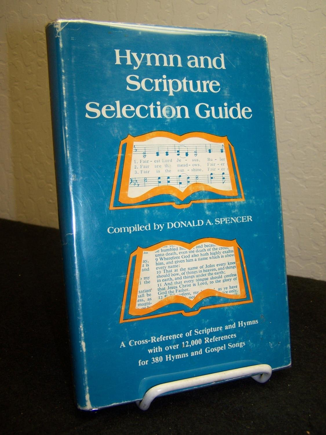 Hymn and Scripture selection guide: A cross-reference of