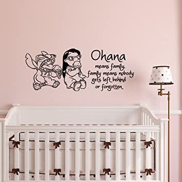 Wall Decal Quote Ohana Means Family Family Means Nobody Gets Left