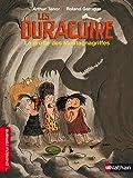 Les Duracuire, la grotte des Montagnagriffes - Roman Humour - De 7 à 11 ans