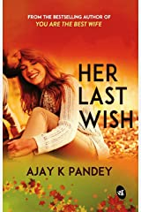 Her Last Wish Kindle Edition
