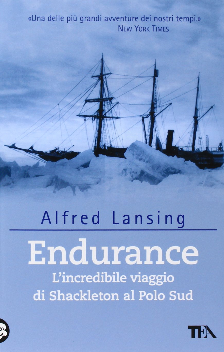 endurance libro  : Endurance. L'incredibile viaggio di Shackleton al Polo ...
