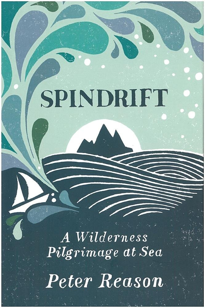 Download Spindrift: A Wilderness Pilgrimage at Sea pdf