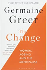 The Change: Women, Ageing and the Menopause Paperback