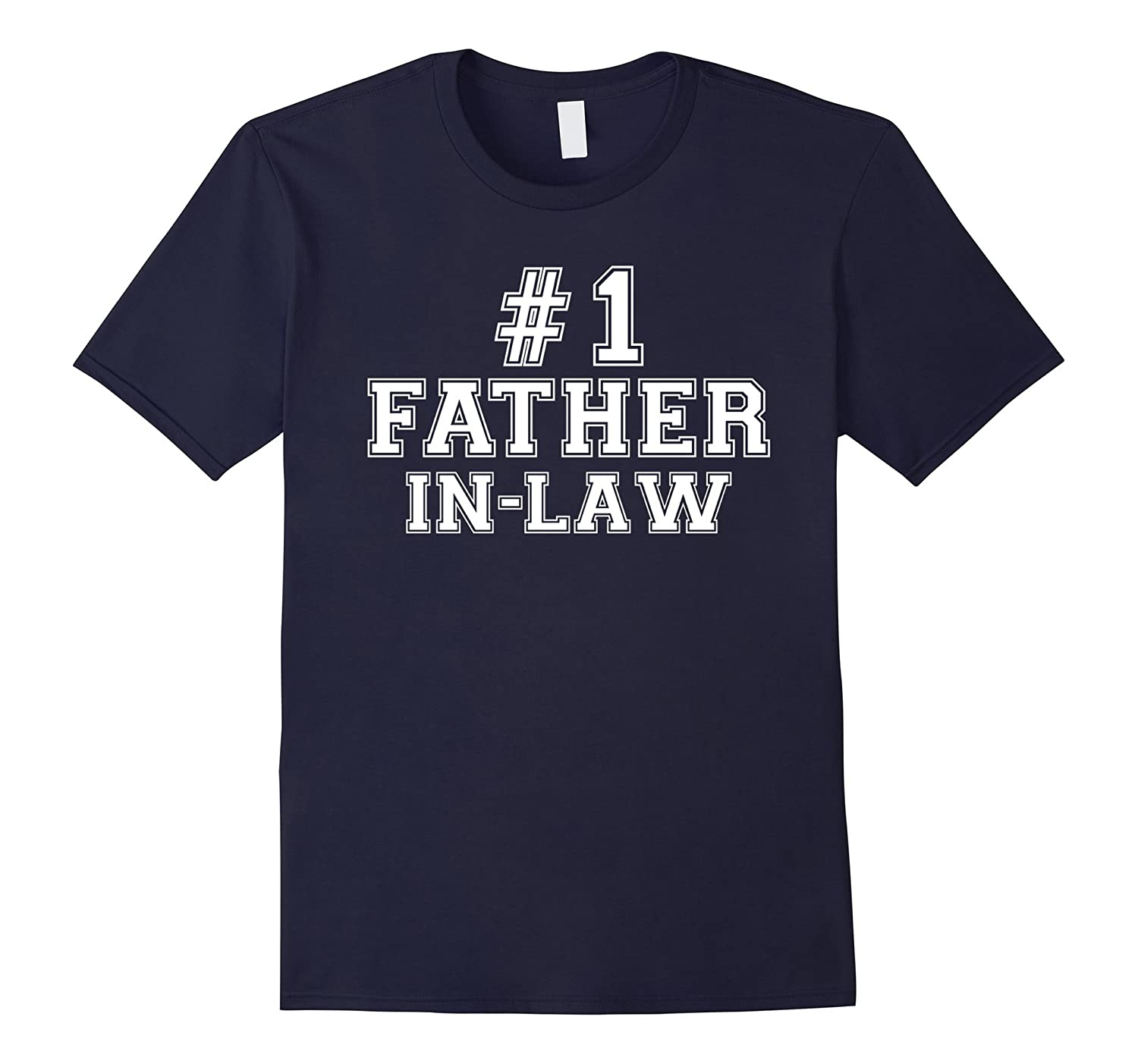 #1 Father-in-law T Shirt - Number One Father's Day Gift Tee-TH