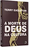A Morte de Deus na Cultura