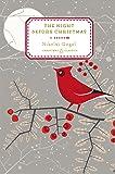 Night Before Christmas: Penguin Christmas Classics