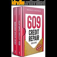 609 Credit Repair Series: Template Letters & Credit Repair Secrets Workbook