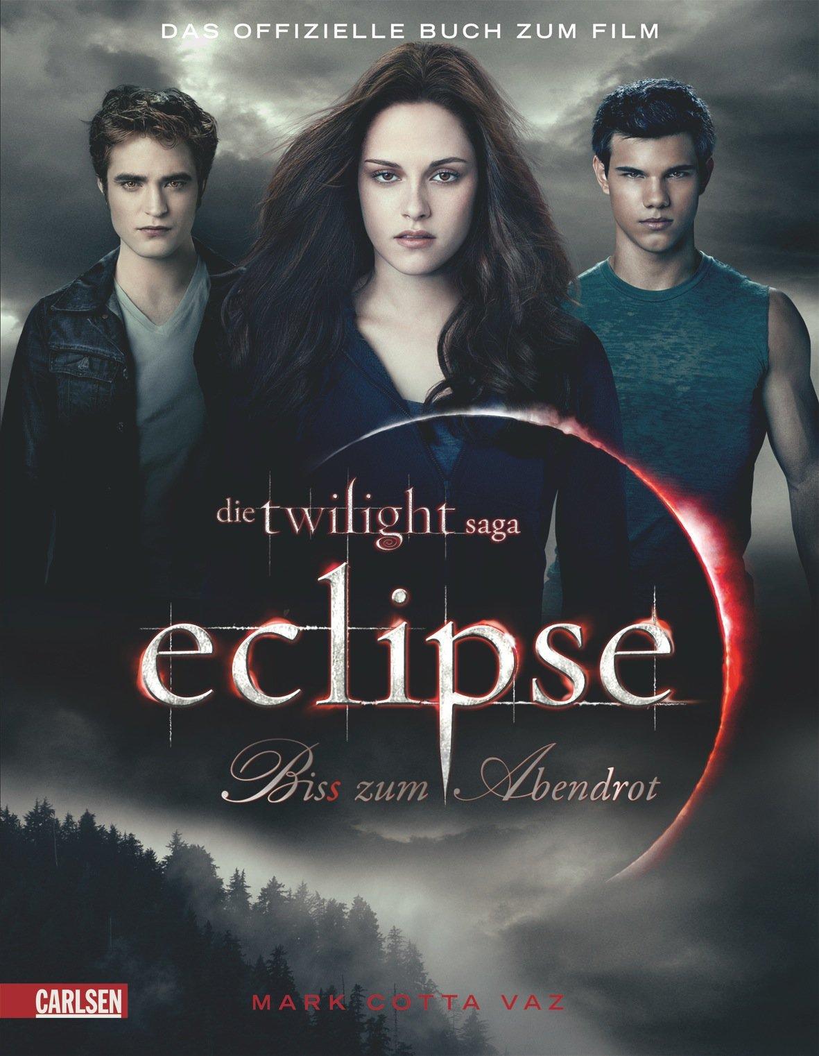 Bella und Edward: Die Twilight Saga: Eclipse - Biss zum Abendrot: Das offizielle Buch zum Film