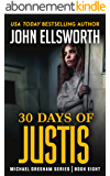 30 Days of Justis (Michael Gresham Legal Thrillers Book 8) (English Edition)