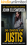 30 Days of Justis (Michael Gresham Legal Thrillers Book 8) (English Edition)