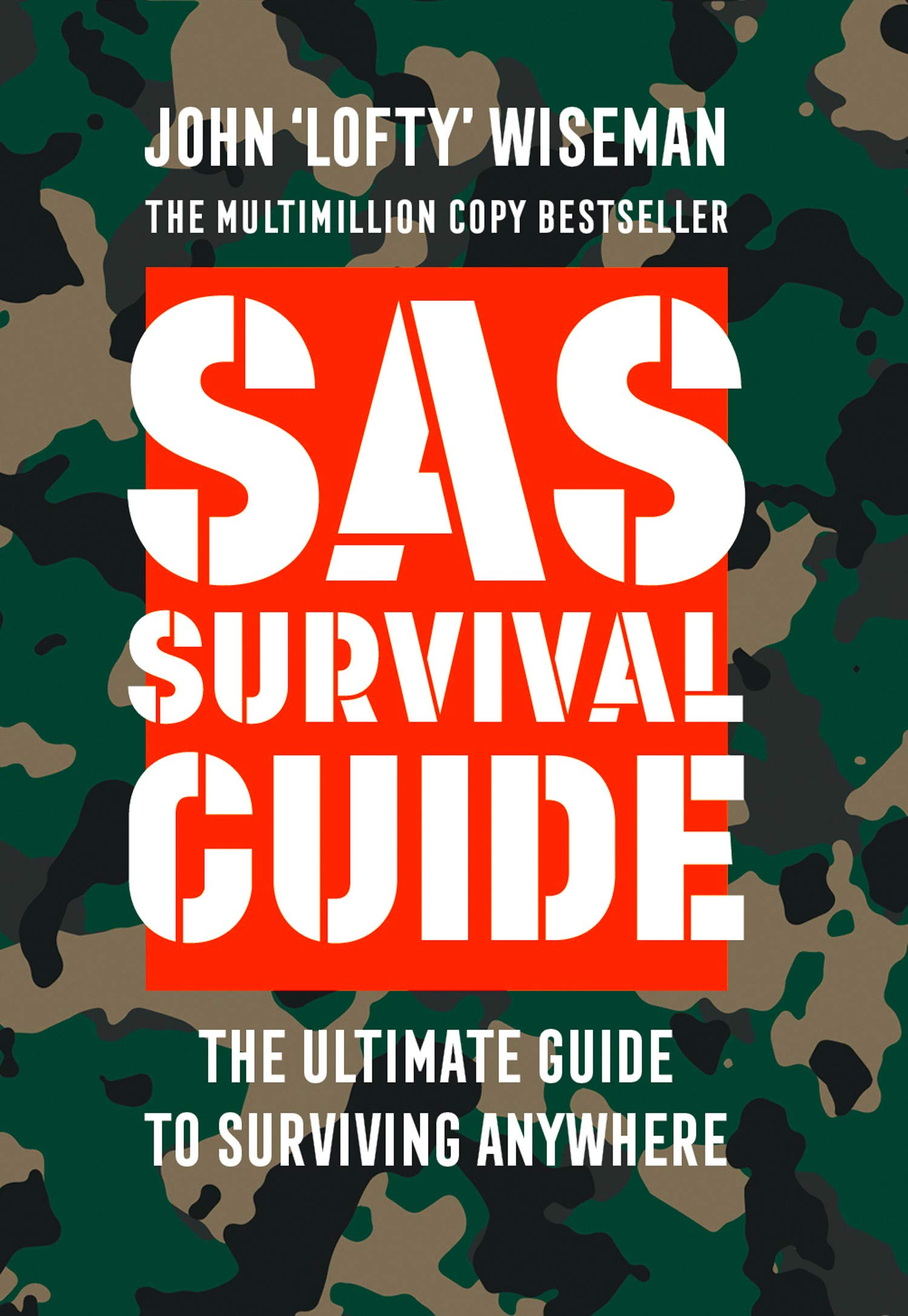 SAS Survival Guide: How to Survive in the Wild on Land or Sea (Collins Gem)