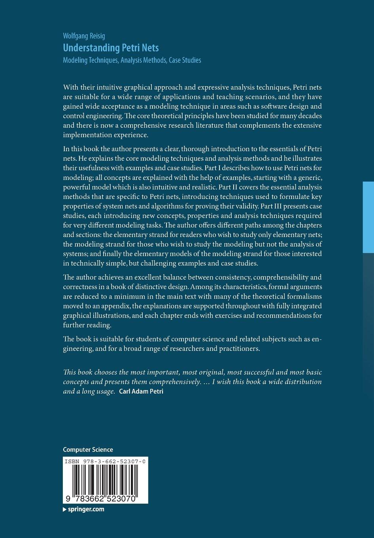 Understanding Petri Nets: Modeling Techniques, Analysis Methods, Case  Studies: Amazon.co.uk: Wolfgang Reisig: 9783662523070: Books