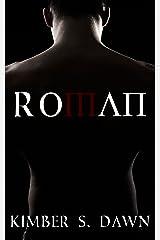 Roman: Book 1 (Roman's Trilogy) Kindle Edition