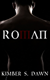Roman: Book 1 (Roman's Trilogy)