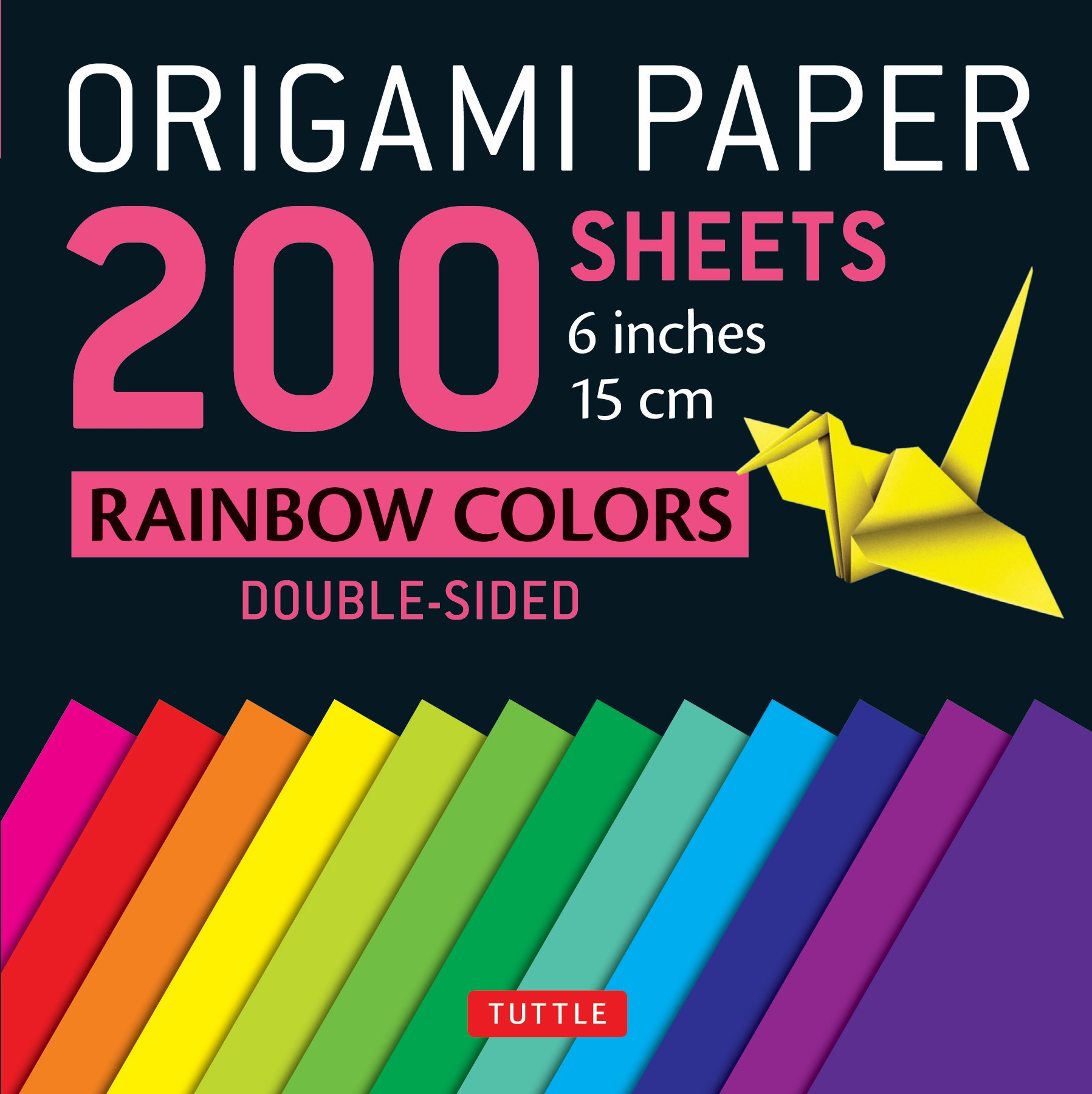 Origami Paper 200 sheets Rainbow Colors 6'' (15 cm): Tuttle Origami Paper: High-Quality Double-Sided Origami Sheets Printed with 12 Different Colors (Instructions for 8 Projects Included)