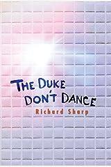 The Duke Don't Dance Kindle Edition