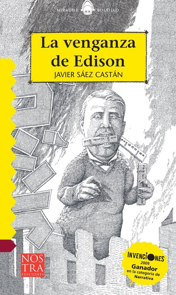 La venganza de Edison (Bolsillo) (Spanish Edition) (Spanish) Paperback – June 1, 2015