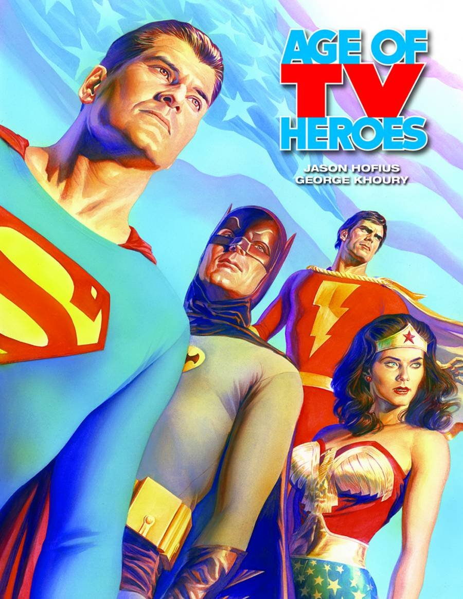 Age Of TV Heroes: The Live-Action Adventures Of Your Favorite Comic Book Characters pdf