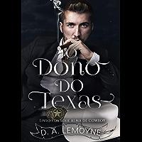 O Dono do Texas: Série Alma de Cowboy - Livro 1